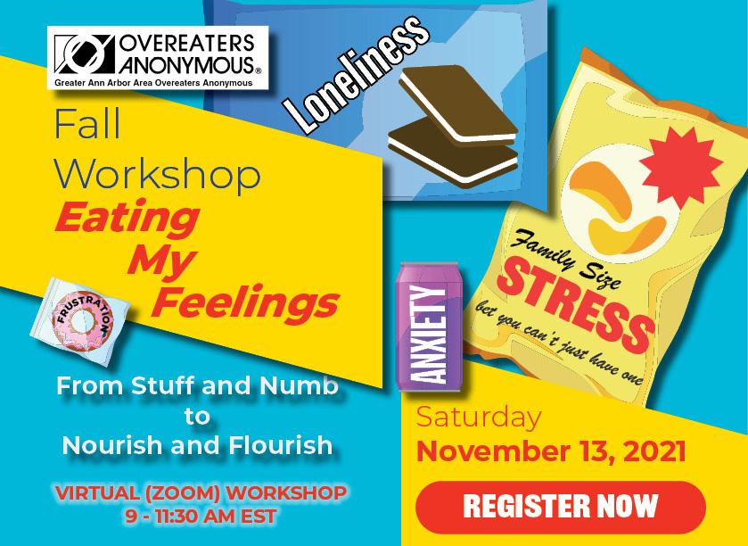 Fall Workshop: Eating My Feelings. Saturday, November 13, 2021